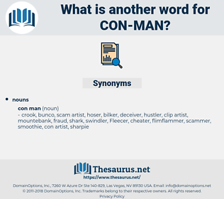 con man, synonym con man, another word for con man, words like con man, thesaurus con man