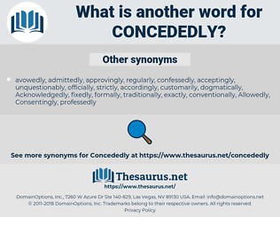concededly, synonym concededly, another word for concededly, words like concededly, thesaurus concededly