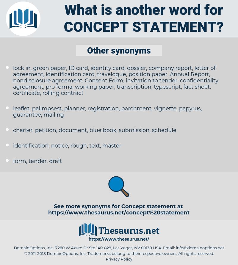 concept statement, synonym concept statement, another word for concept statement, words like concept statement, thesaurus concept statement