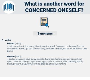 concerned oneself, synonym concerned oneself, another word for concerned oneself, words like concerned oneself, thesaurus concerned oneself