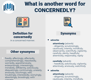 concernedly, synonym concernedly, another word for concernedly, words like concernedly, thesaurus concernedly