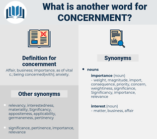 concernment, synonym concernment, another word for concernment, words like concernment, thesaurus concernment