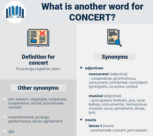 concert, synonym concert, another word for concert, words like concert, thesaurus concert