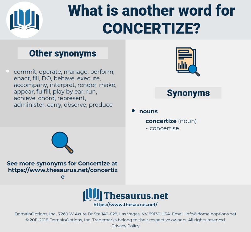 concertize, synonym concertize, another word for concertize, words like concertize, thesaurus concertize