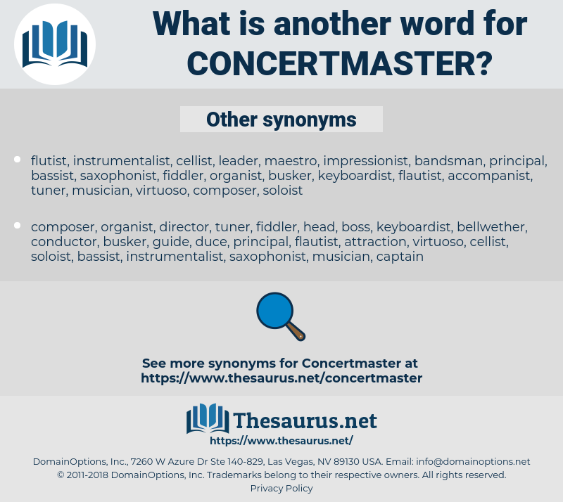concertmaster, synonym concertmaster, another word for concertmaster, words like concertmaster, thesaurus concertmaster