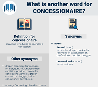 concessionaire, synonym concessionaire, another word for concessionaire, words like concessionaire, thesaurus concessionaire