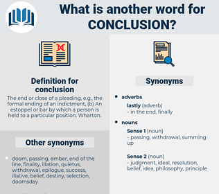 conclusion, synonym conclusion, another word for conclusion, words like conclusion, thesaurus conclusion