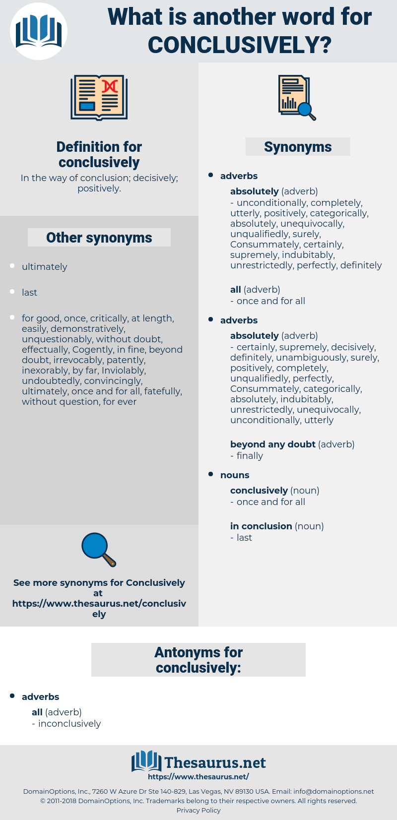conclusively, synonym conclusively, another word for conclusively, words like conclusively, thesaurus conclusively