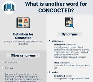 Concocted, synonym Concocted, another word for Concocted, words like Concocted, thesaurus Concocted