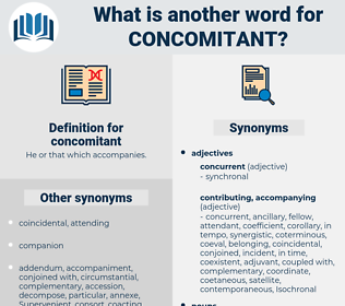 concomitant, synonym concomitant, another word for concomitant, words like concomitant, thesaurus concomitant