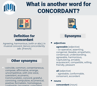 concordant, synonym concordant, another word for concordant, words like concordant, thesaurus concordant