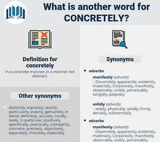 concretely, synonym concretely, another word for concretely, words like concretely, thesaurus concretely