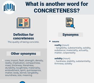 concreteness, synonym concreteness, another word for concreteness, words like concreteness, thesaurus concreteness