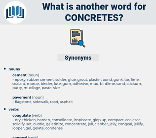concretes, synonym concretes, another word for concretes, words like concretes, thesaurus concretes