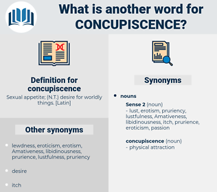 concupiscence, synonym concupiscence, another word for concupiscence, words like concupiscence, thesaurus concupiscence