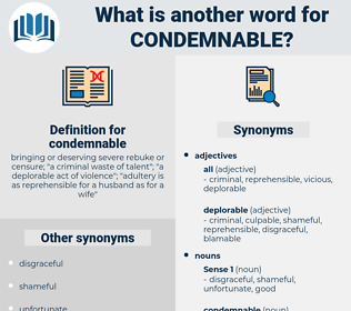 condemnable, synonym condemnable, another word for condemnable, words like condemnable, thesaurus condemnable