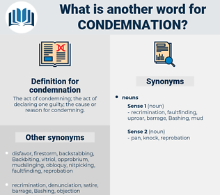 condemnation, synonym condemnation, another word for condemnation, words like condemnation, thesaurus condemnation