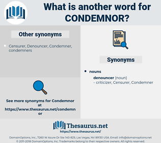 condemnor, synonym condemnor, another word for condemnor, words like condemnor, thesaurus condemnor