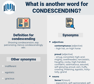 condescending, synonym condescending, another word for condescending, words like condescending, thesaurus condescending