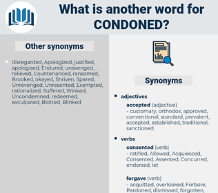 Condoned, synonym Condoned, another word for Condoned, words like Condoned, thesaurus Condoned