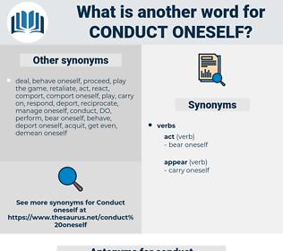 conduct oneself, synonym conduct oneself, another word for conduct oneself, words like conduct oneself, thesaurus conduct oneself