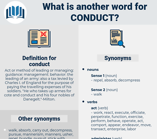 conduct, synonym conduct, another word for conduct, words like conduct, thesaurus conduct