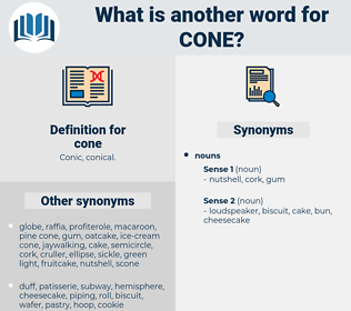 cone, synonym cone, another word for cone, words like cone, thesaurus cone