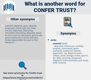 confer trust, synonym confer trust, another word for confer trust, words like confer trust, thesaurus confer trust