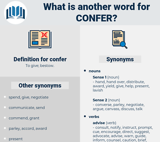 confer, synonym confer, another word for confer, words like confer, thesaurus confer
