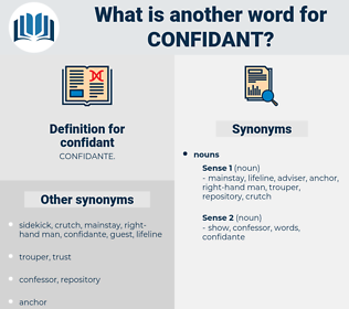 confidant, synonym confidant, another word for confidant, words like confidant, thesaurus confidant