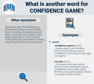 confidence game, synonym confidence game, another word for confidence game, words like confidence game, thesaurus confidence game