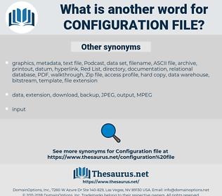 configuration file, synonym configuration file, another word for configuration file, words like configuration file, thesaurus configuration file