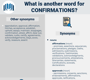 confirmations, synonym confirmations, another word for confirmations, words like confirmations, thesaurus confirmations