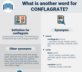 conflagrate, synonym conflagrate, another word for conflagrate, words like conflagrate, thesaurus conflagrate