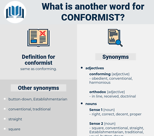 conformist, synonym conformist, another word for conformist, words like conformist, thesaurus conformist