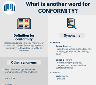 conformity, synonym conformity, another word for conformity, words like conformity, thesaurus conformity
