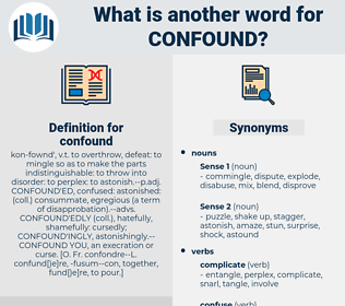 confound, synonym confound, another word for confound, words like confound, thesaurus confound