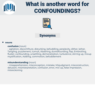 confoundings, synonym confoundings, another word for confoundings, words like confoundings, thesaurus confoundings