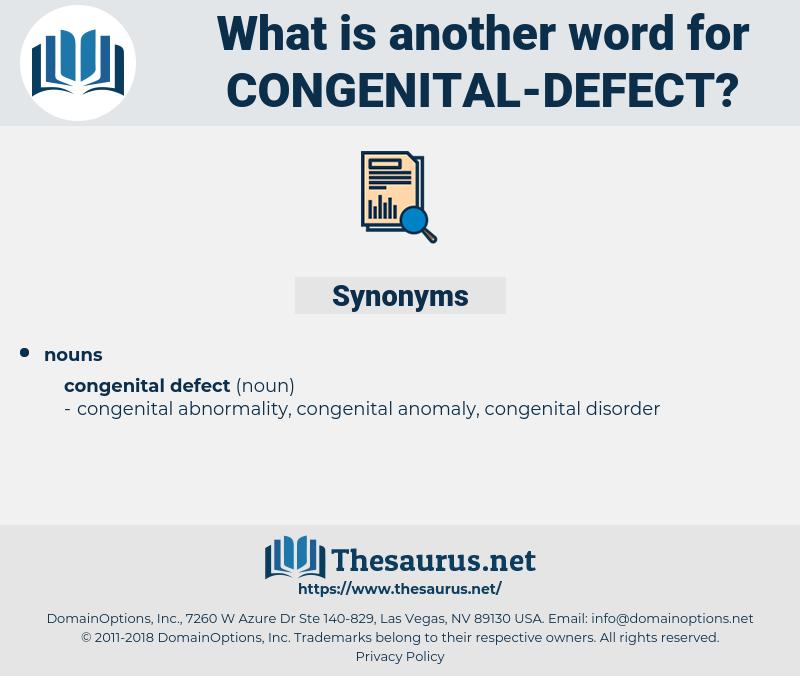 congenital defect, synonym congenital defect, another word for congenital defect, words like congenital defect, thesaurus congenital defect