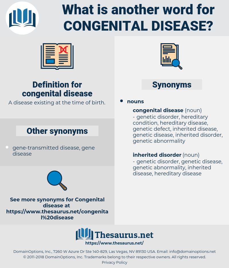 congenital disease, synonym congenital disease, another word for congenital disease, words like congenital disease, thesaurus congenital disease