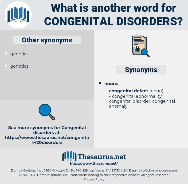 Congenital Disorders, synonym Congenital Disorders, another word for Congenital Disorders, words like Congenital Disorders, thesaurus Congenital Disorders