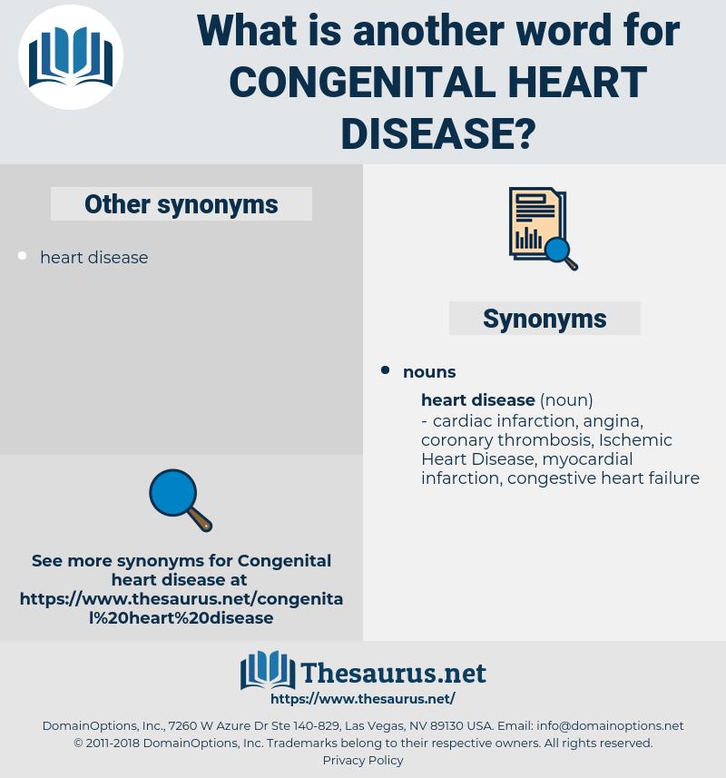 congenital heart disease, synonym congenital heart disease, another word for congenital heart disease, words like congenital heart disease, thesaurus congenital heart disease