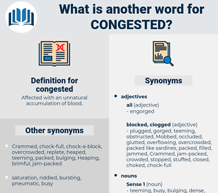 congested, synonym congested, another word for congested, words like congested, thesaurus congested