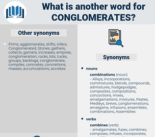 conglomerates, synonym conglomerates, another word for conglomerates, words like conglomerates, thesaurus conglomerates