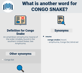 Congo Snake, synonym Congo Snake, another word for Congo Snake, words like Congo Snake, thesaurus Congo Snake
