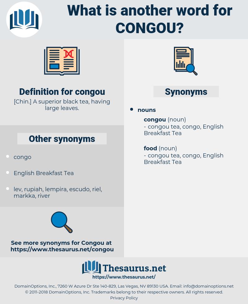 congou, synonym congou, another word for congou, words like congou, thesaurus congou