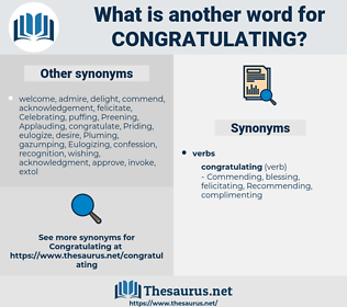 Congratulating, synonym Congratulating, another word for Congratulating, words like Congratulating, thesaurus Congratulating
