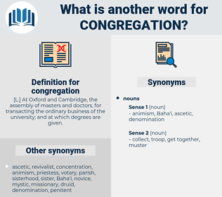 congregation, synonym congregation, another word for congregation, words like congregation, thesaurus congregation