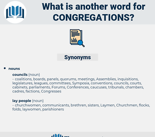 congregations, synonym congregations, another word for congregations, words like congregations, thesaurus congregations