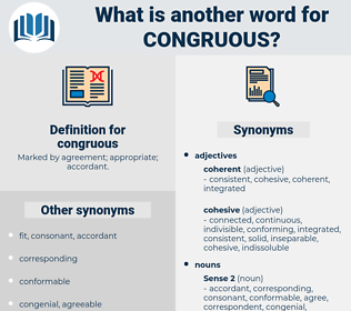 congruous, synonym congruous, another word for congruous, words like congruous, thesaurus congruous